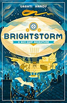 Brightstorm: A Sky-Ship Adventure di [Hardy, Vashti]