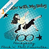 Rockin´ With My Baby (100 Rockabilly & Rock ´n´ Roll Favorites)