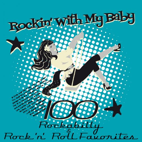 Rockin´ With My Baby (100 Rock...