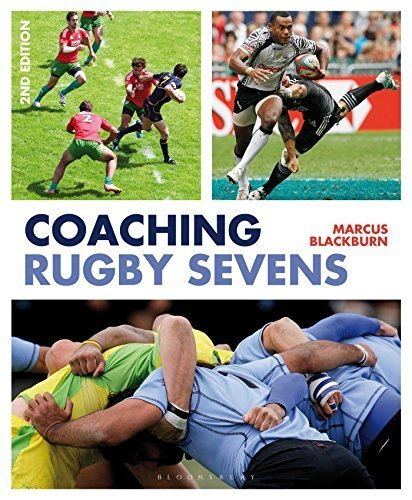 Coaching Rugby Sevens 2nd edition by Blackburn, Marcus (2014) Paperback
