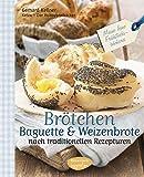 : Brötchen, Baguettes und Weizenbrote nach traditionellen Rezepturen: Meine feine Frühstücksbäckerei