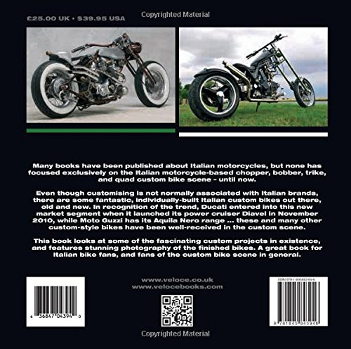 Italian Custom Motorcycles: The Italian Chop - Choppers, Cruisers, Bobbers, Trikes & Quads