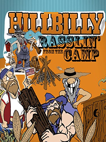 Hillbilly Rasslin' from the Camp