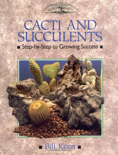 Cacti and Succulents: Step-by-step to Growing Success (Crowood Gardening Guides)