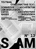 S AM 13 - Textbau/Consulting: Schweizer Architektur zur Diskussion