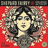 Shepard Fairey: Graphic Activist by (2015-07-01)