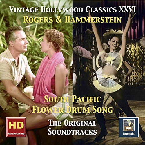 Vintage Hollywood Classics, Vol. 26: South Pacific & Flower Drum Song (Original Soundtracks Remastered 2016) - 26 Classic Cast