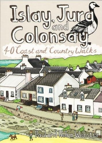 Islay, Jura and Colonsay: 40 Coast and Country Walks