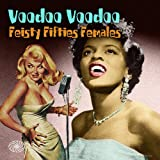Voodoo Voodoo (Feisty Fifties Females)