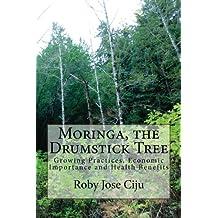 Moringa, the Drumstick Tree (English Edition)