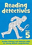 Year 5 Reading Detectives: Teacher Resources with free online download (Reading Detectives)