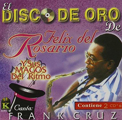 Disco De Oro by Felix Del Rosario (2000-07-04)