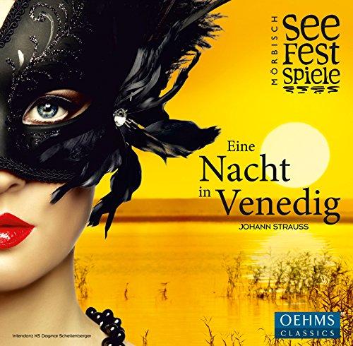 Strauss: Eine Nacht in Venedig (Seefestspiele Mörbisch