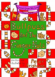 Bullpuss And The Ginger Nuts (Louisa's Ginger Nuts Series Book 3)