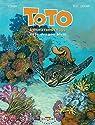 Toto l'ornithorynque, tome 8 : Et le dragon bleu par Chivard
