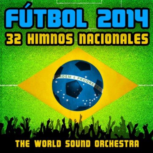Fútbol 2014: 32 Himnos Nacionales
