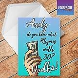 personalisierbar 'Vodka' Funny/Spoof Alkohol Grußkarte–Texten für jede Gelegenheit oder Event–Geburtstag/Weihnachten/Hochzeit/Jahrestag/Verlobung/Vatertag/Muttertag
