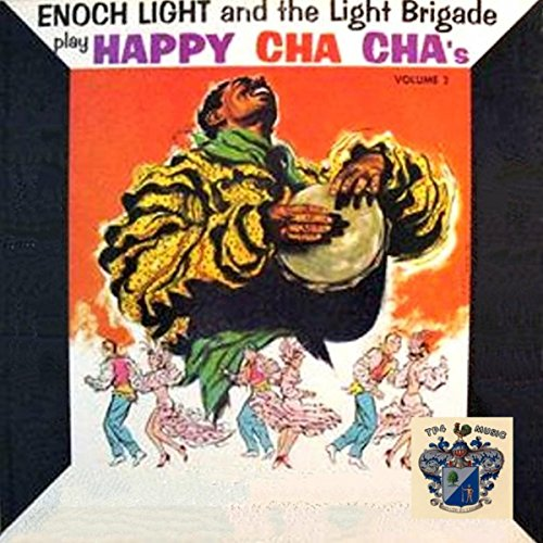 Enoch Light Plays Happy Cha Cha's Vol. 2 Enoch Light