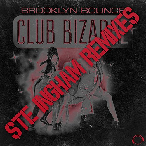 club-bizarre-ste-ingham-dirty-extended-remix