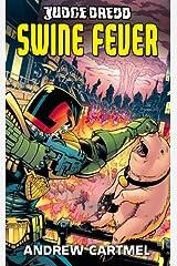 Judge Dredd #7: Swine Fever Kindle Edition