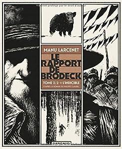 """Afficher """"Le rapport de Brodeck n° 2<br /> L'indicible"""""""