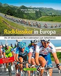 Radklassiker in Europa: Die 25 bekanntesten Rennradstrecken zum Selberfahren