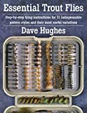 Image de Essential Trout Flies: Step-by-step tying instructions for 31 indispensable patt