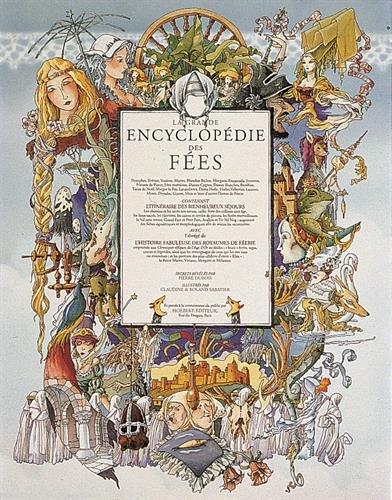 La grande encyclopédie des Fées par Pierre Dubois, Claudine Sabatier, Roland Sabatier