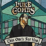 Songtexte von Luke Combs - This One's for You
