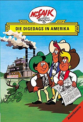 Mosaik von Hannes Hegen: Die Digedags in Amerika (Mosaik von Hannes Hegen - Amerika-Serie)