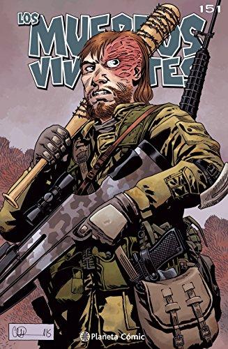 Los muertos vivientes #151: Llamada a las armas (Los Muertos Vivientes Serie nº 1) por Robert Kirkman