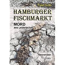 Hamburger Fischmarkt - Großdruck: Mord aus Leidenschaft