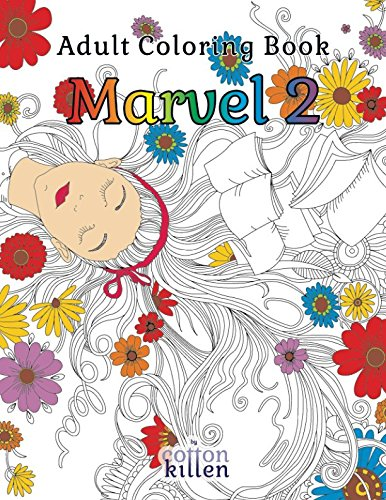 Adult Coloring Book - Marvel 2: 49 of the most exquisite designs for a relaxed and joyful coloring time