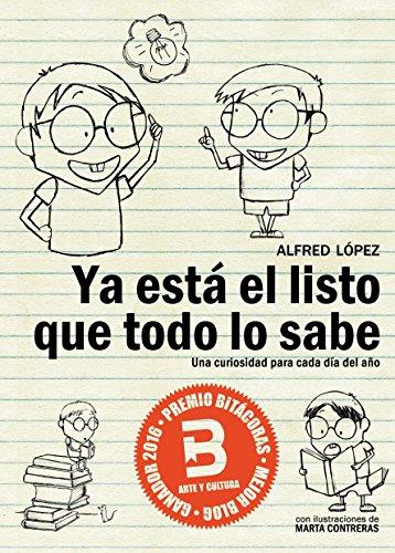 Ya está el listo que todo lo sabe: Una curiosidad para cada día del año (Edición actualizada Enero 2018) (Spanish Edition)