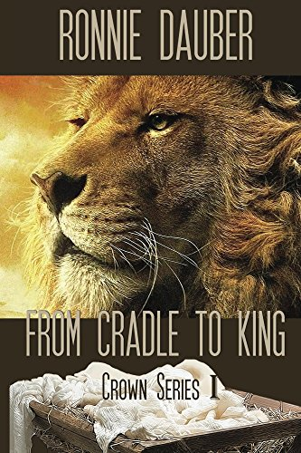 from-cradle-to-king-crown-series-book-1-english-edition