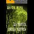 La Notte della Nutria: Un B-Movie (Gli Orrori della Valle Belbo Vol. 4)