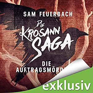 Die Auftragsmörderin: Die Krosann-Saga - Lehrjahre 1