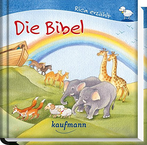 Rica erzählt: Die Bibel