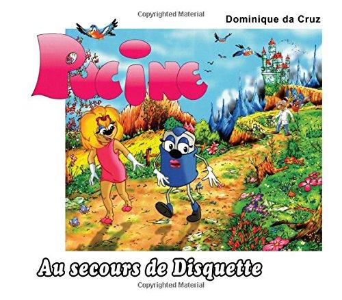 Les aventures de PUCINE par Dominique da Cruz