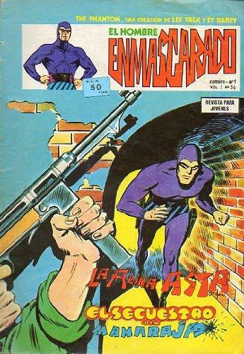 THE PHANTOM / EL HOMBRE ENMASCARADO EDICIÓN ESPAÑOLA. Comics Art. Vol. 1. Nº 54. Wilson McCoy: La reina Asta. EL secuestro de maharajá.
