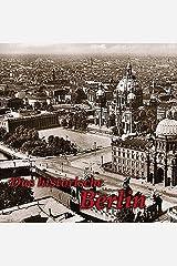 Das historische Berlin by Paul Wietzorek (2008-01-01) Gebundene Ausgabe