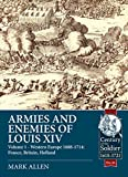 Armies and Enemies of Louis XIV (Century of the Soldier)