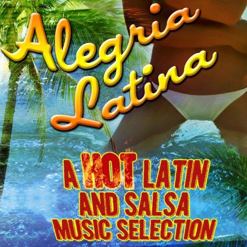 Alegria Latina a Hot Latin And...