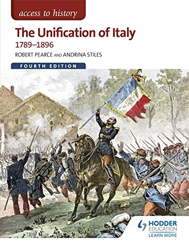 Access to History: The Unification of Italy 1789-1896 Fourth Edition por Robert Pearce