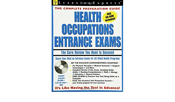 health occupations entrance exam the core review you need to rh amazon co uk Exam Preparation Tips the complete preparation guide - health occupations entrance exams by learning express pdf