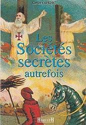 Les sociétés secrètes autrefois