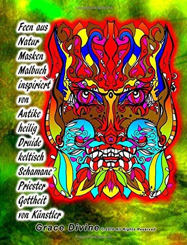 Feen aus Natur Masken Malbuch inspiriert von Antike heilig Druide keltisch Schamane Priester Gottheit von Künstler Grace (Feen Maske)