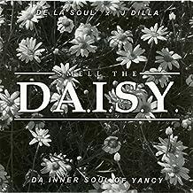 Smell The Da.I.S.Y. (Da Inner Soul Of Yancey)