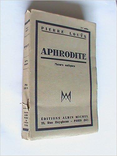 Téléchargement aphrodite moeurs antiques pdf