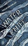 "Afficher ""Water knife"""